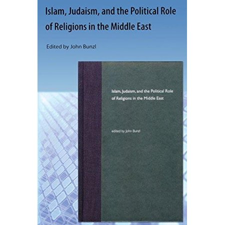 Islam, Judaism, and the Political Role of Religions in the Middle East - image 1 of 1