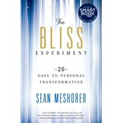 The Bliss Experiment: 28 Days to Personal Transformation, Meshorer, Sean