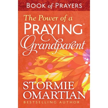 The Power of a Praying(r) Grandparent Book of