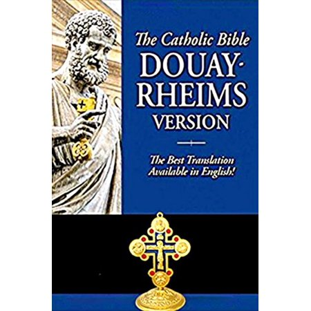Douay-Rheims Bible [Best For Prayer] Catholic Bible -