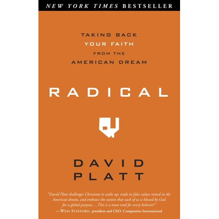 Radical : Taking Back Your Faith from the American