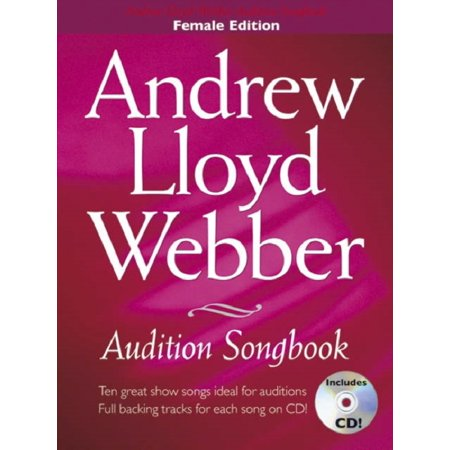 Andrew Lloyd Webber Audition Songbook (Female Edition) Pvg Book/Cd: For  Women (Paperback)