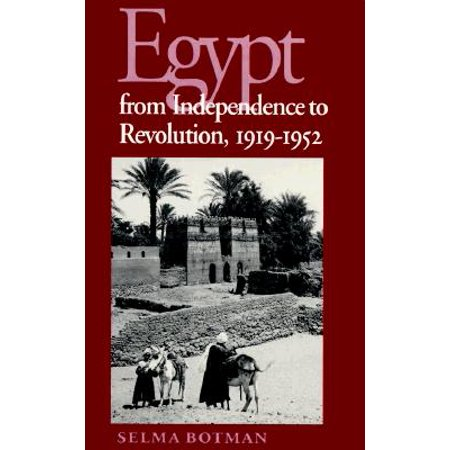 Syracuse Revolution - Egypt from Independence to Revolution, 1919-1952