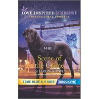 True Blue K-9 Unit: Brooklyn, 6: Scene of the Crime (Paperback)