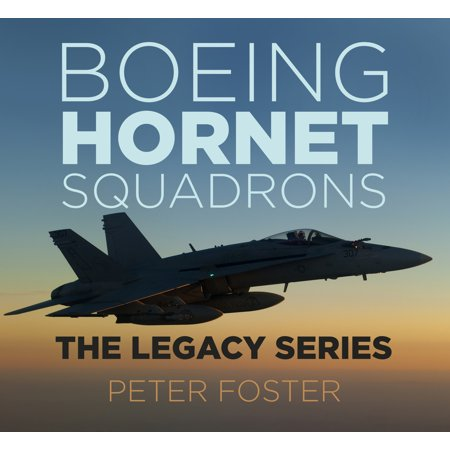 - Boeing Hornet Squadrons: The Legacy Series