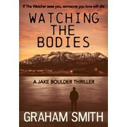 Watching the Bodies - eBook