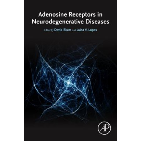 Adenosine Receptors In Neurodegenerative Diseases