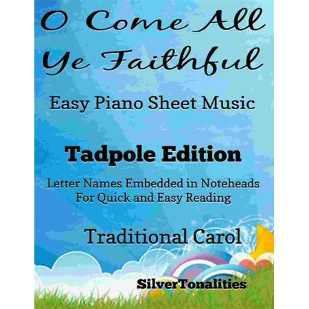 O Come All Ye Faithful Adeste Fideles Easy Piano Sheet Music Tadpole Edition - (O Come All Ye Faithful Violin Sheet Music)