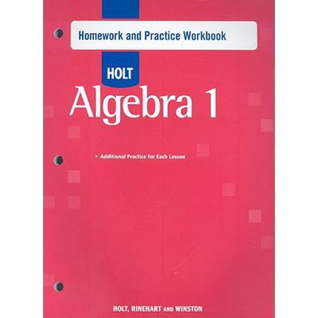 Holt Algebra 1 : Homework Practice Workbook