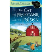 The Cat, the Professor and the Poison : A Cats in Trouble Mystery