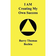 I Am Creating My Own Success