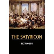 The Satyricon - eBook
