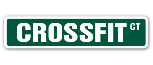 CROSSFIT Street Sign fitness running dancing spinning exercise   Indoor/Outdoor   24