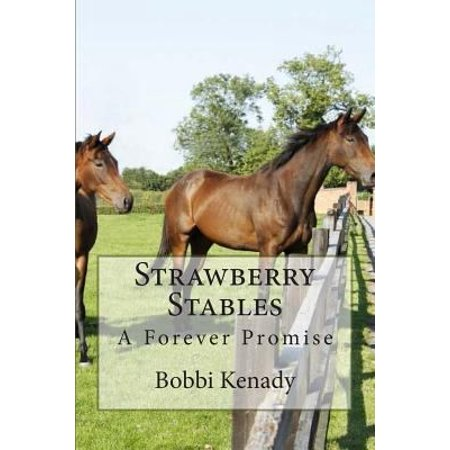 Strawberry Stables  A Forever Promise