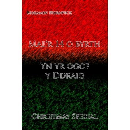 Mae'r 14 o byrth – Yn yr ogof y Ddraig Christmas Special -