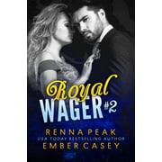 Royal Wager #2 - eBook