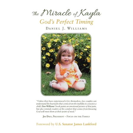 Kayla Mint - The Miracle of Kayla : God's Perfect Timing