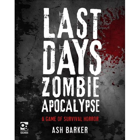 Last Days: Zombie Apocalypse : A Game of Survival (Best Zombie Apocalypse Survival Games)