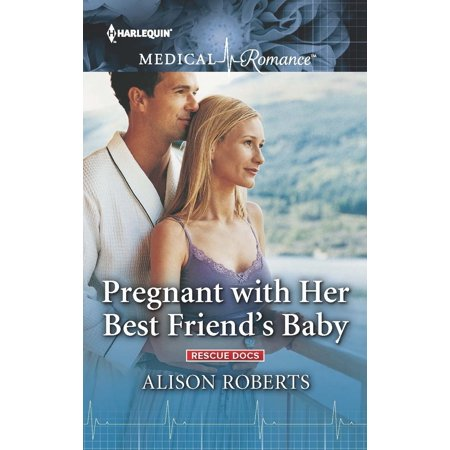 Pregnant with Her Best Friend's Baby - eBook