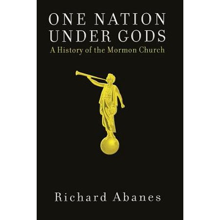 One Nation Under Gods : A History of the Mormon Church - All Saints Day Halloween History