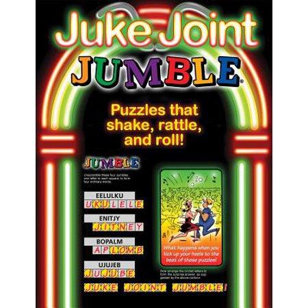 Juke Joint Jumble® : Puzzles that Shake, Rattle, and