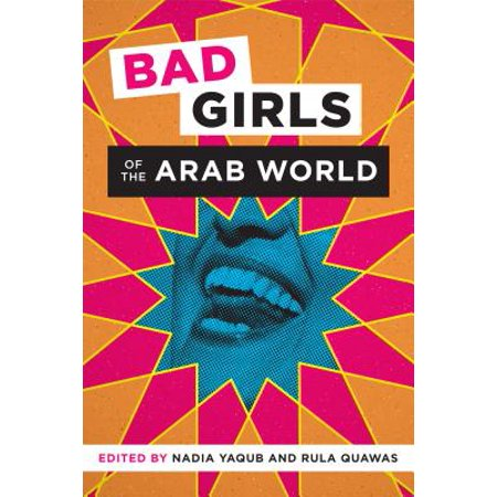Bad Girls of the Arab World