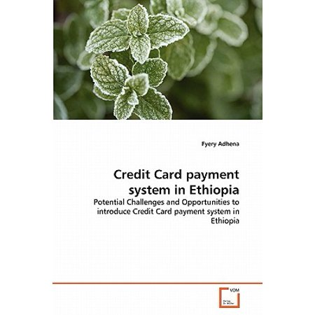 Credit Card Payment System in Ethiopia (American Eagle Outfitters Credit Card Payment Address)