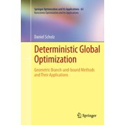 Nonconvex Optimization and Its Applications: Deterministic Global Optimization : Geometric Branch-And-Bound Methods and Their Applications (Series #63) (Paperback)