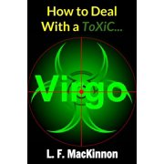 How To Deal With A Toxic Virgo - eBook
