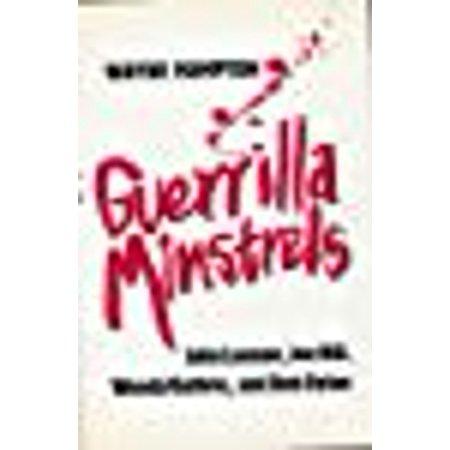 Guerrilla Minstrels : John Lennon, Joe Hill, Woody Guthrie, Bob (Country Joe Mcdonald Thinking Of Woody Guthrie)