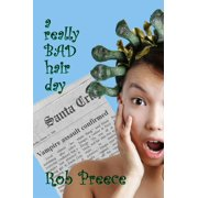 A Really Bad Hair Day - eBook