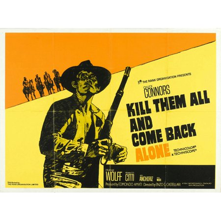 Go Kill Everybody and Come Back Alone - movie POSTER (Style A) (30