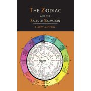The Zodiac and the Salts of Salvation : Two Parts
