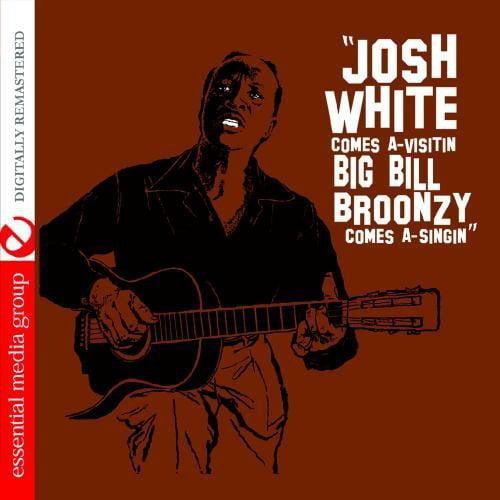 Josh White & Big Bill Broonzy - Josh White Comes a-Visitin' Big Bill Broonzy Comes [CD]