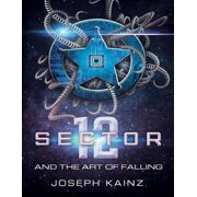 Sector 12 and the Art of Falling - eBook