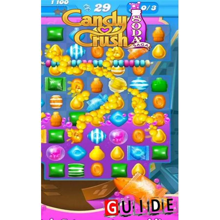 Candy Crush Soda Saga Complete Tips and Tricks -