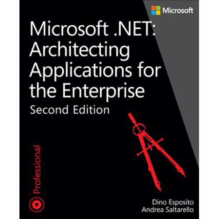 Microsoft .NET - Architecting Applications for the Enterprise - eBook (Microsoft Ebooks)