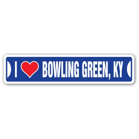 I LOVE BOWLING GREEN, KENTUCKY Street Sign ky city state us wall road décor gift ()