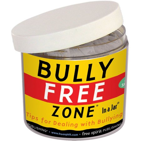 Bully Free Zone® In a Jar® : Tips for Dealing with Bullying ()