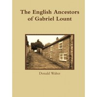 The English Ancestors of Gabriel Lount