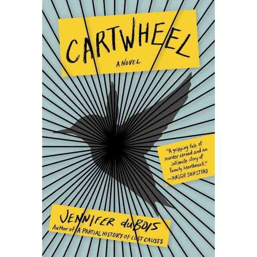 Cartwheel: A Novel