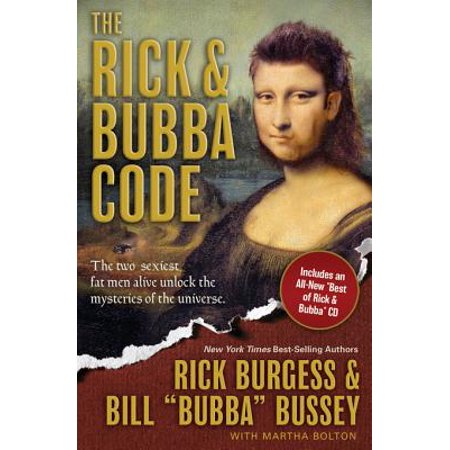 The Rick and Bubba Code - - Bubba The Hut