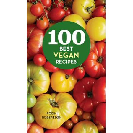 100 Best Vegan Recipes - eBook