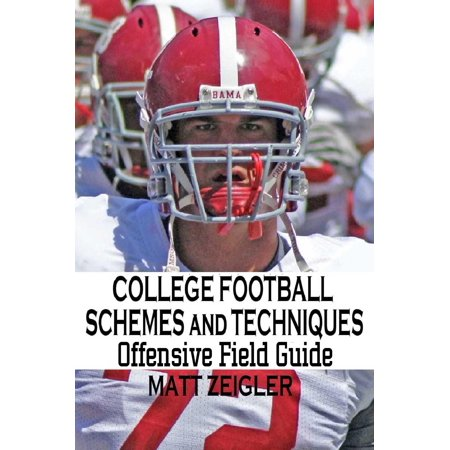 College Football Schemes and Techniques: Offensive Field Guide - eBook - Football Field Supplies