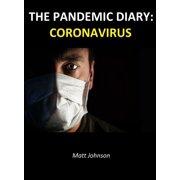 The Pandemic Diary: Coronavirus - eBook
