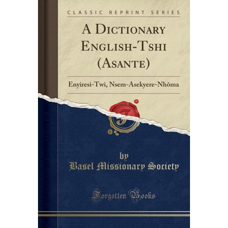 Asante Hub - A Dictionary English-Tshi (Asante) (Other)