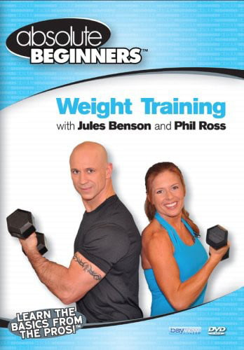 Absolute Beginners Fitness: Weight Training With Jules Benson and PhilRoss by BayView