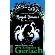 Royal Swans (The Wild Swans) - eBook