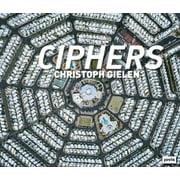 Christoph Gielen: Ciphers (Hardcover)