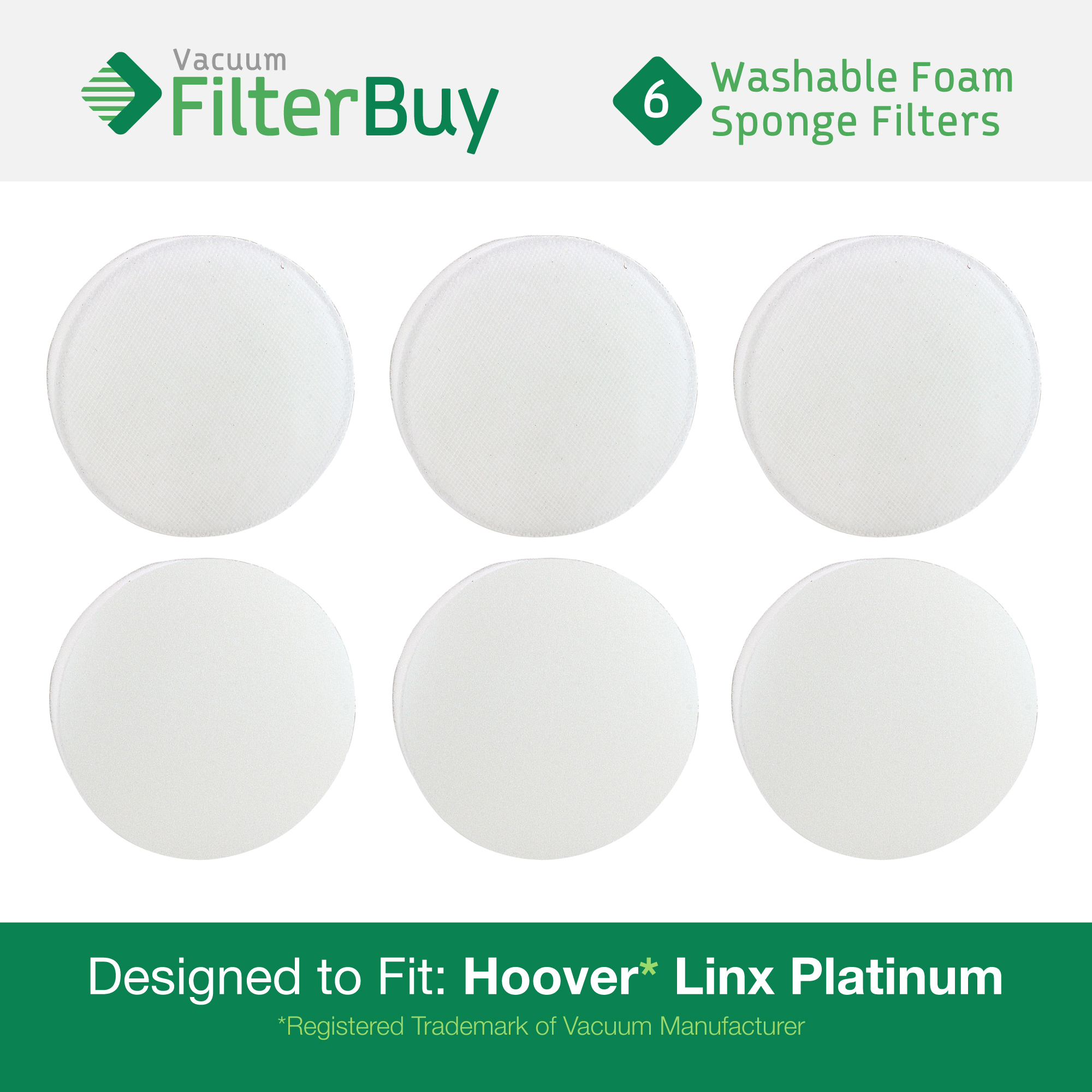 6 - Hoover Linx Washable & Reusable Foam Sponge Filters. Designed by FilterBuy to Replace Hoover Platinum Linx #'s 902185003, 001331007, 562161003, & 410044001.